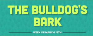 Bulldog Bark March 15th