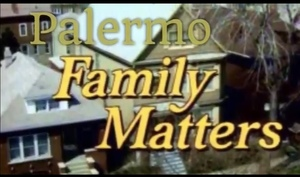 Palermo Family Matters Video